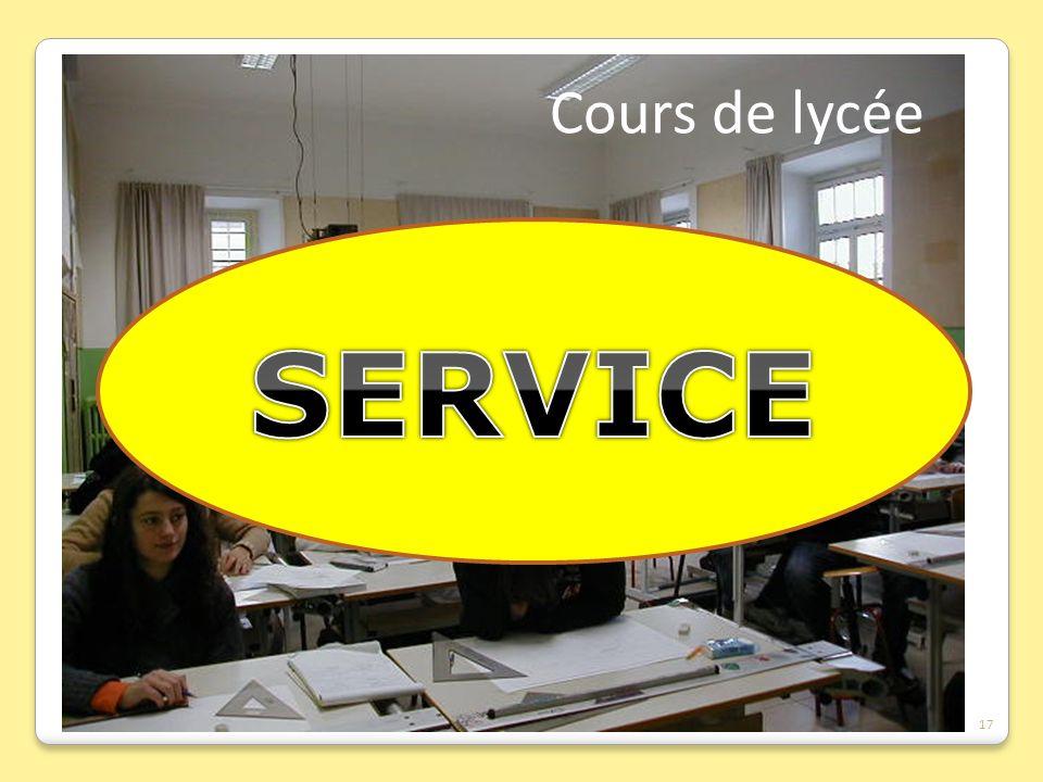 Cours de lycée SERVICE 17