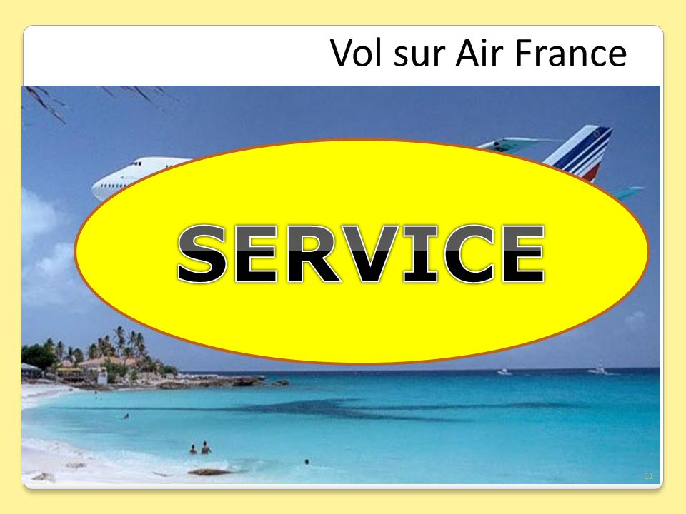Vol sur Air France SERVICE 21