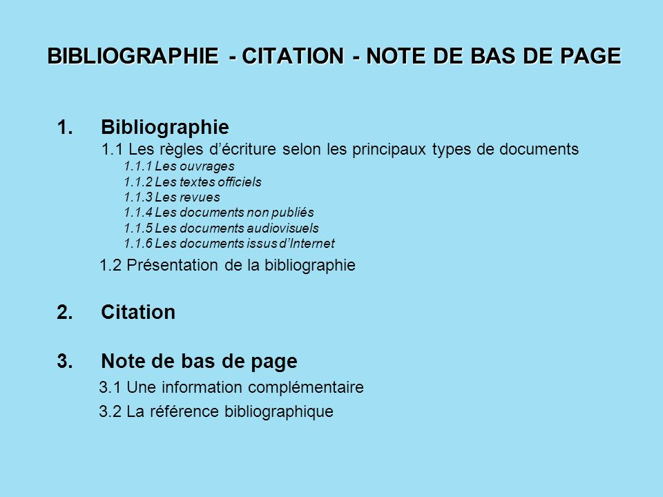 BIBLIOGRAPHIE - CITATION - NOTE DE BAS DE PAGE