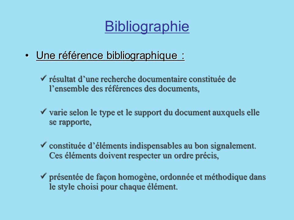 Bibliographie Une référence bibliographique :