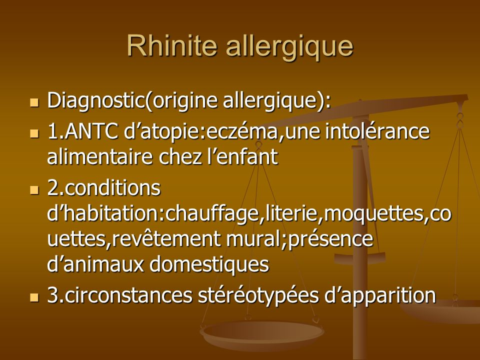 Rhinite allergique Diagnostic(origine allergique):