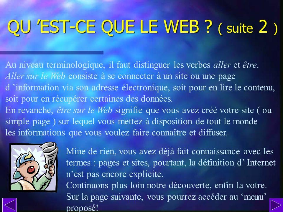 QU 'EST-CE QUE LE WEB ( suite 2 )