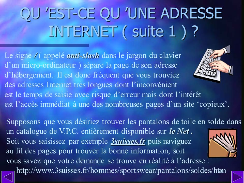 QU 'EST-CE QU 'UNE ADRESSE INTERNET ( suite 1 )