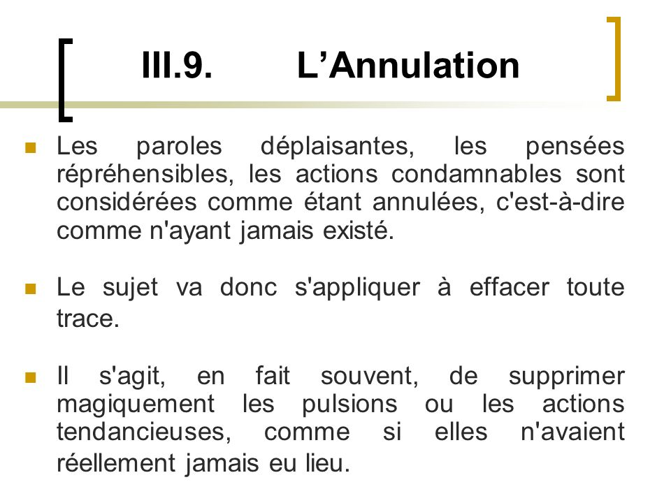 III.9. L'Annulation