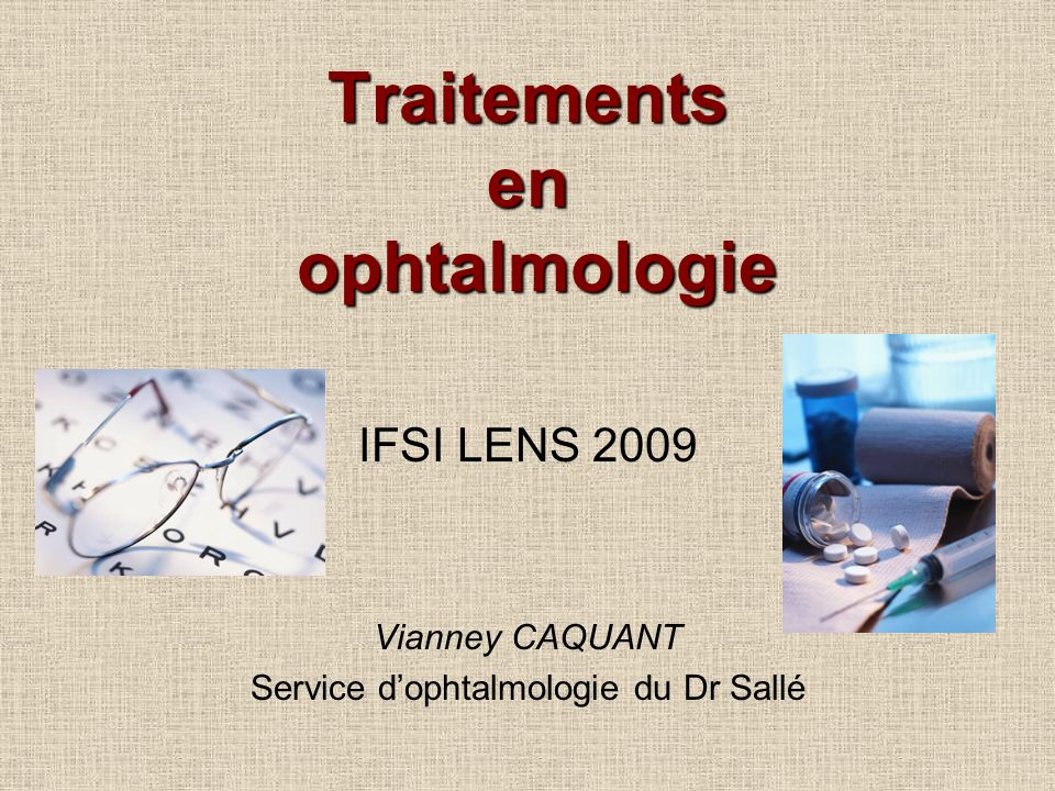 Traitements en ophtalmologie
