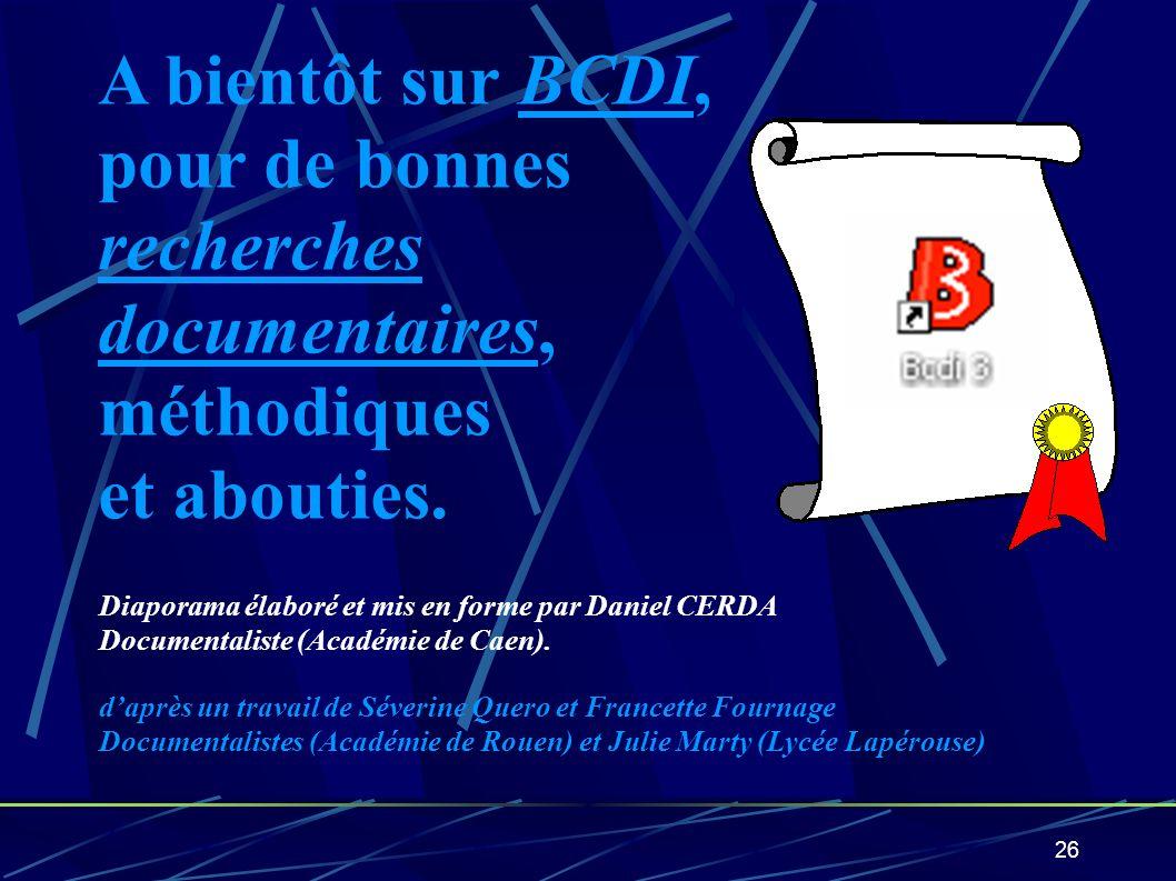A bientôt sur BCDI, pour de bonnes recherches documentaires,