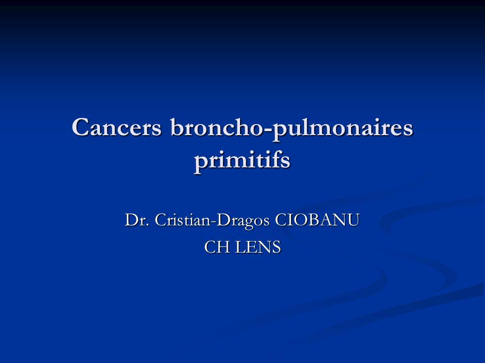 Cancers broncho-pulmonaires primitifs