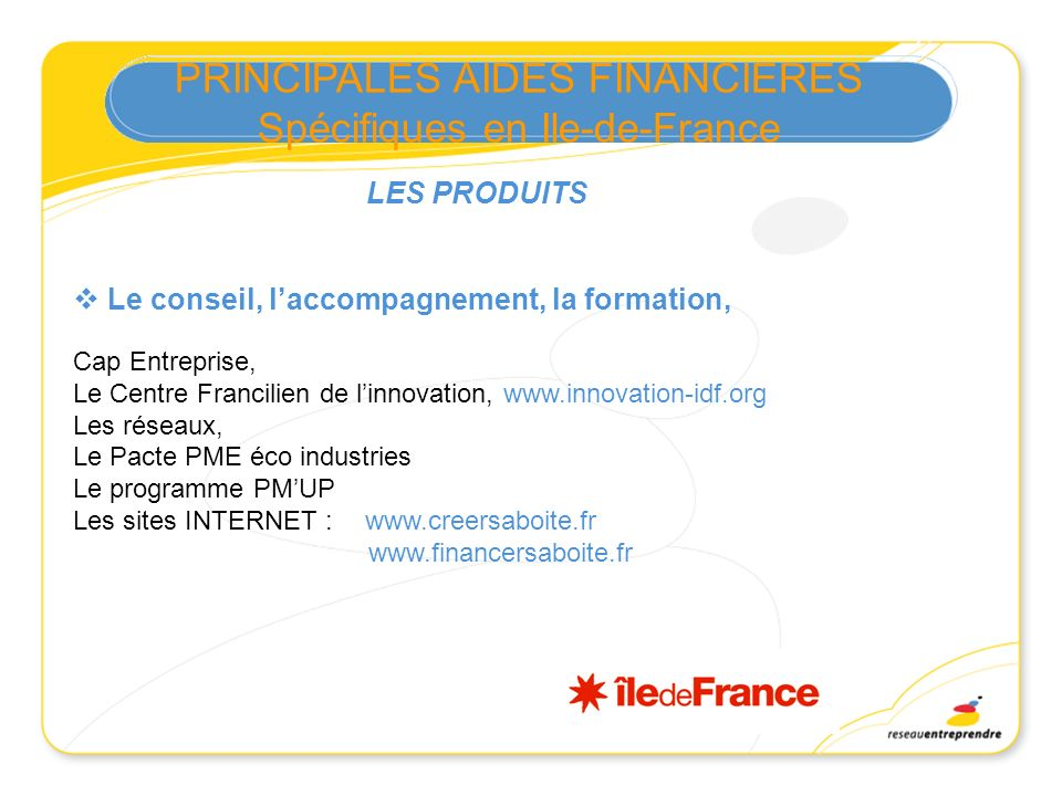 PRINCIPALES AIDES FINANCIERES Spécifiques en Ile-de-France