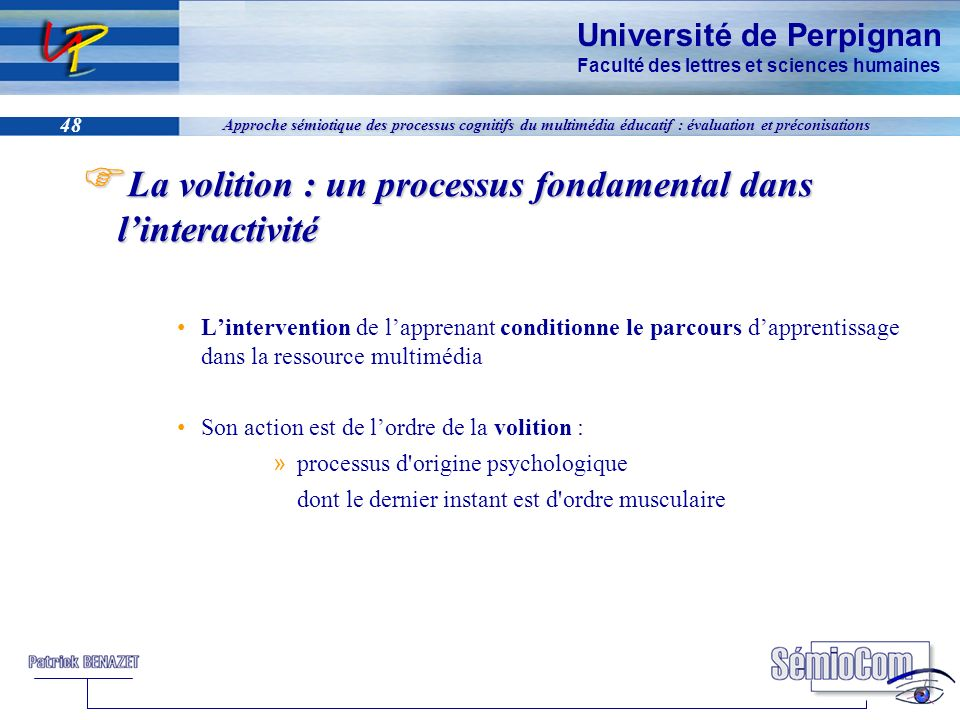 La volition : un processus fondamental dans l'interactivité