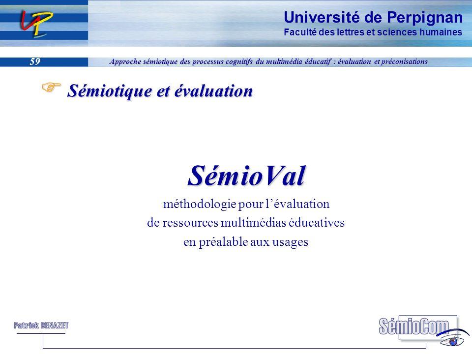 SémioVal Sémiotique et évaluation méthodologie pour l'évaluation