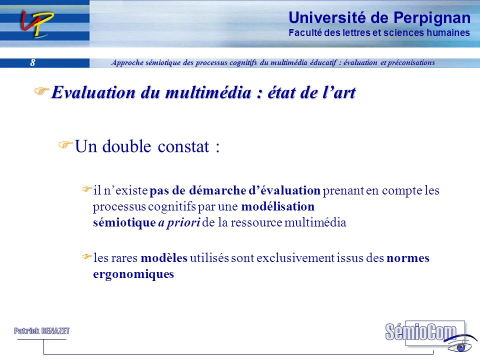 Evaluation du multimédia : état de l'art Un double constat :