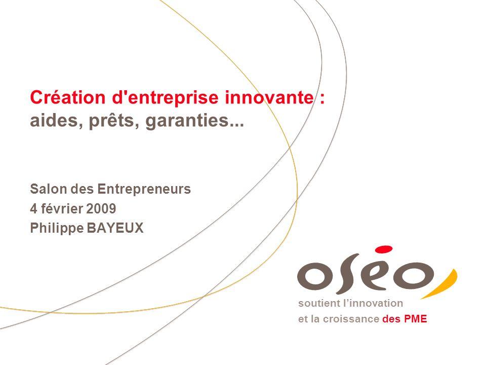 Création d entreprise innovante : aides, prêts, garanties...