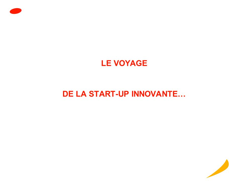 DE LA START-UP INNOVANTE…