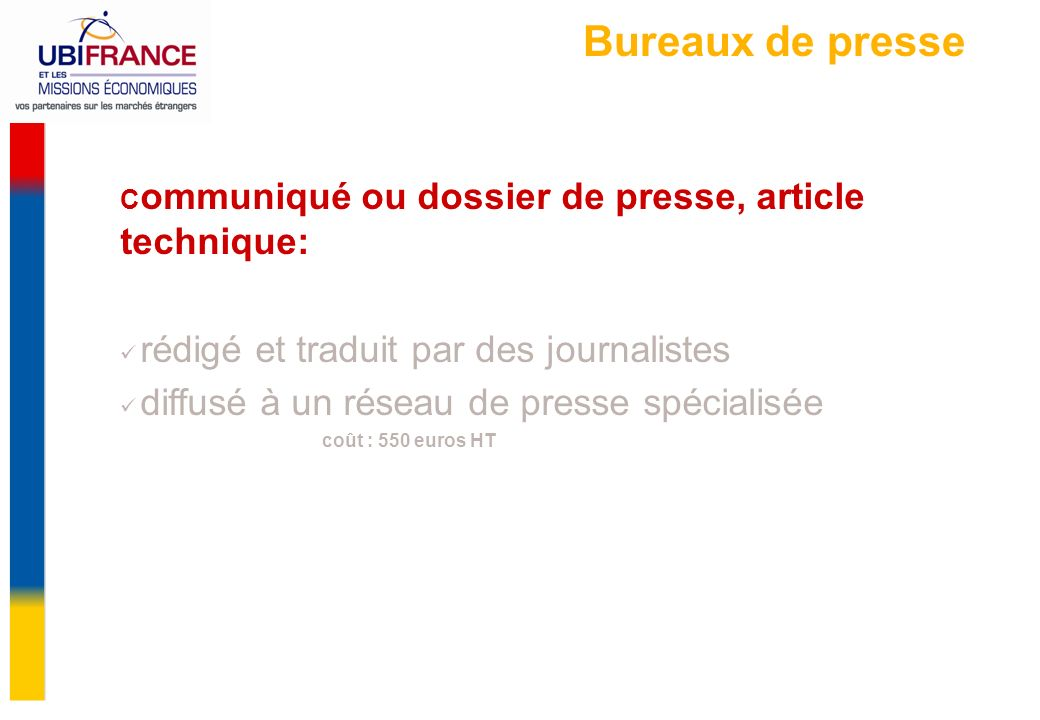 Bureaux de presse rédigé et traduit par des journalistes