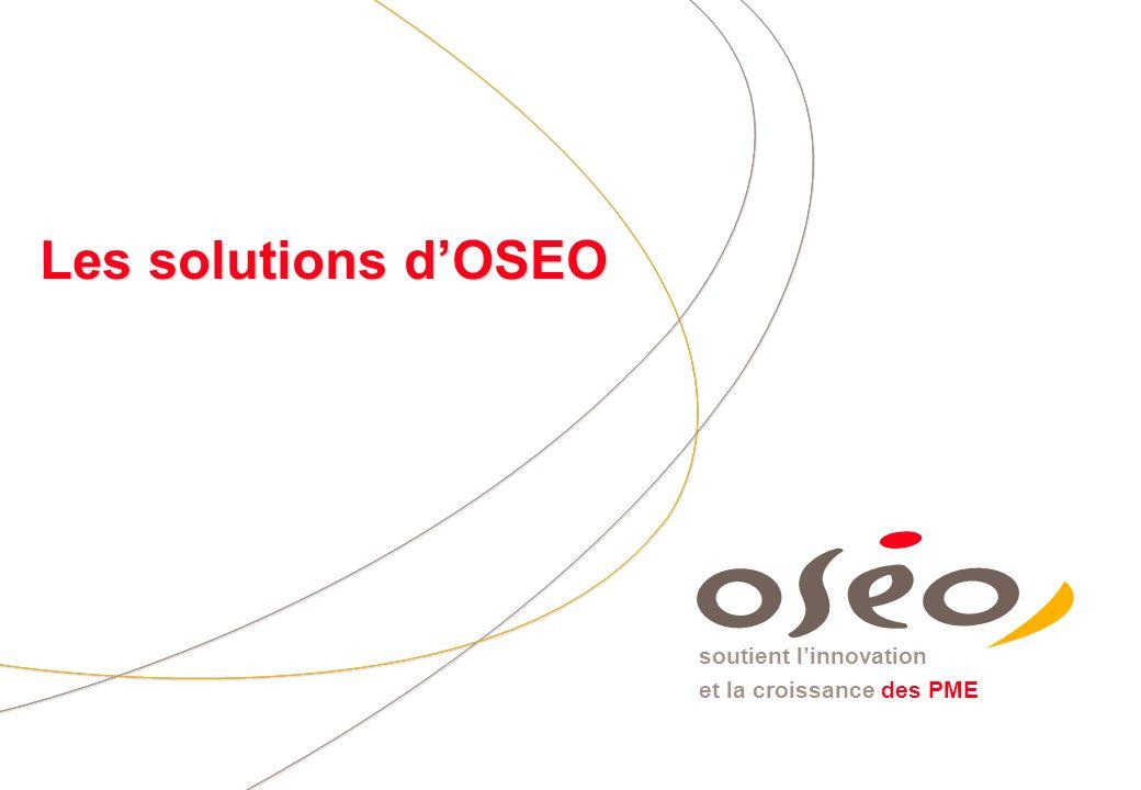 Les solutions d'OSEO