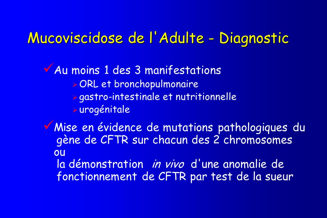 Mucoviscidose de l Adulte - Diagnostic