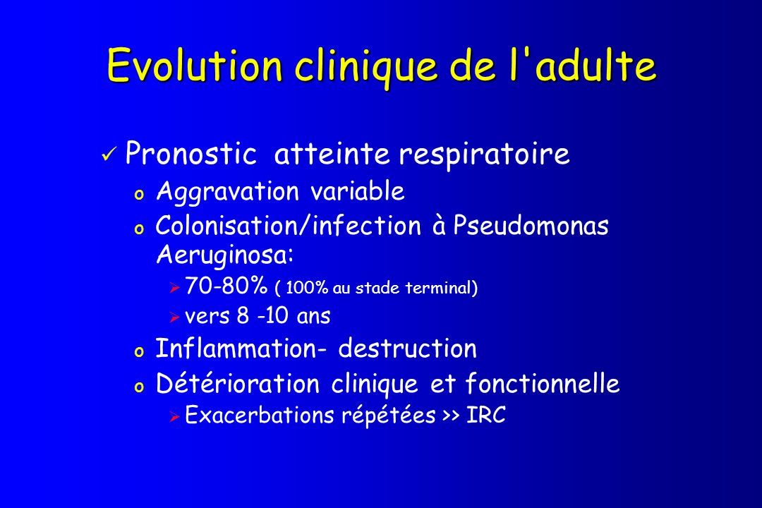 Evolution clinique de l adulte