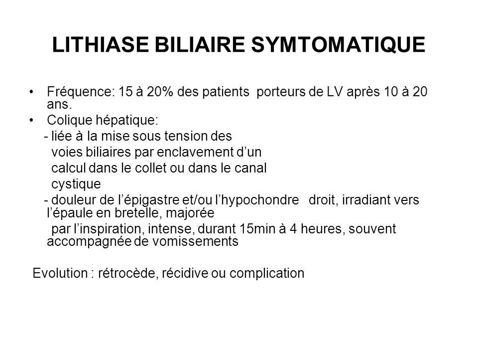 LITHIASE BILIAIRE SYMTOMATIQUE