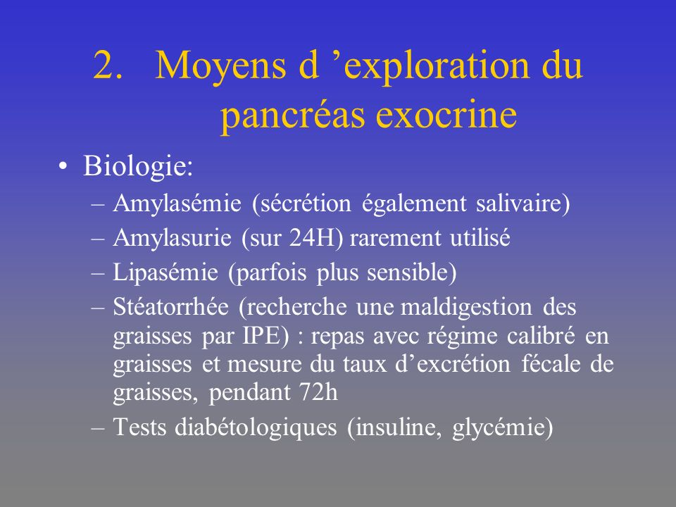 Moyens d 'exploration du pancréas exocrine
