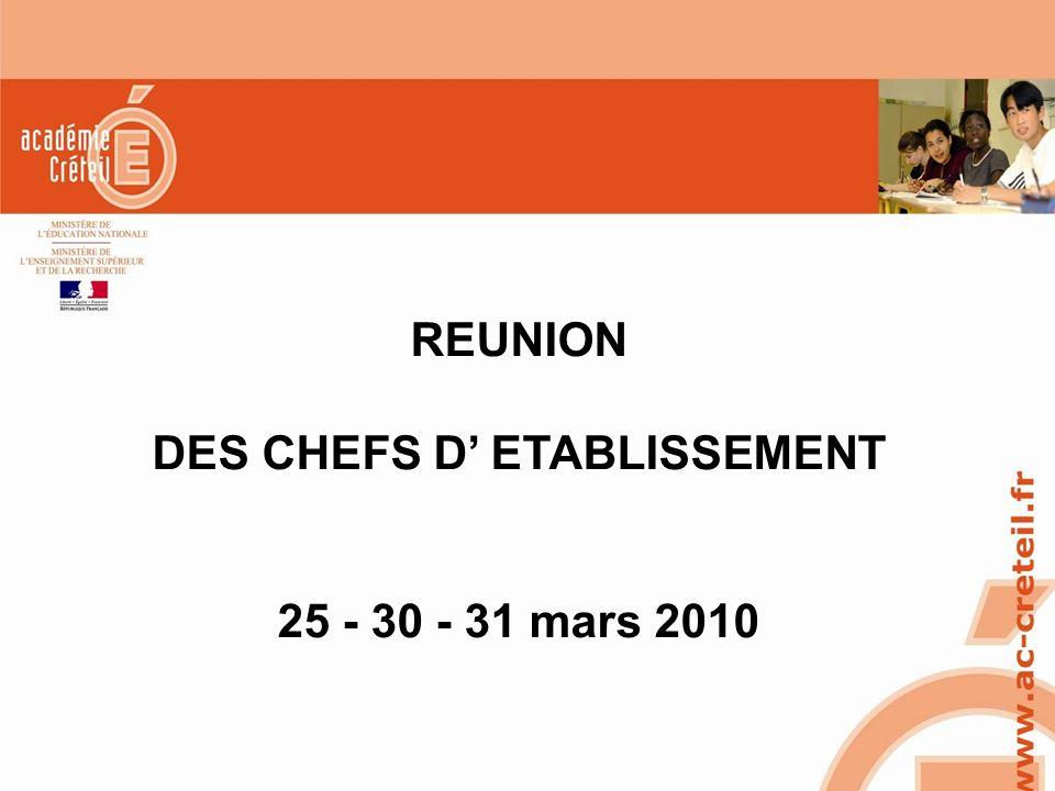 REUNION DES CHEFS D' ETABLISSEMENT