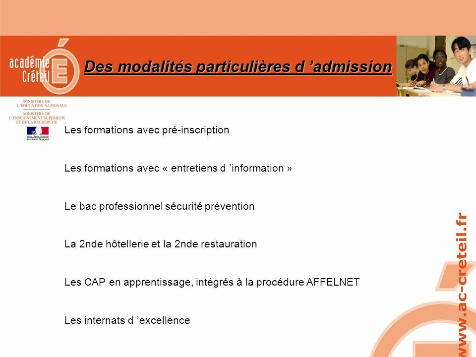 Des modalités particulières d 'admission