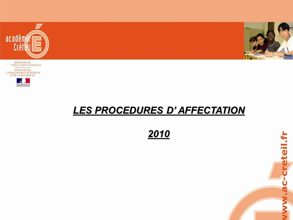 LES PROCEDURES D' AFFECTATION
