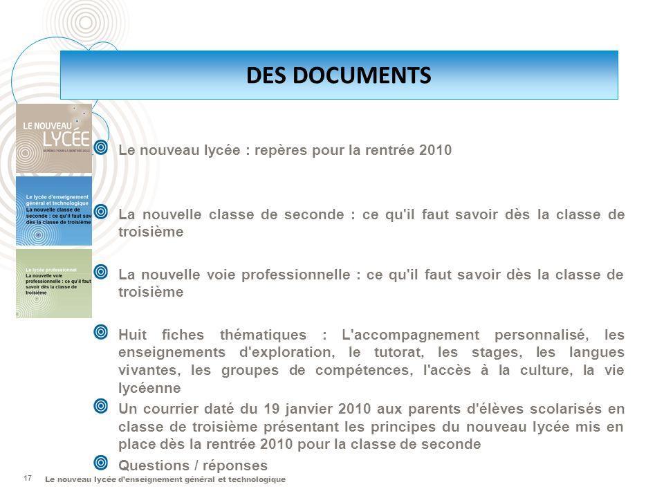 DES DOCUMENTS Le nouveau lycée : repères pour la rentrée 2010
