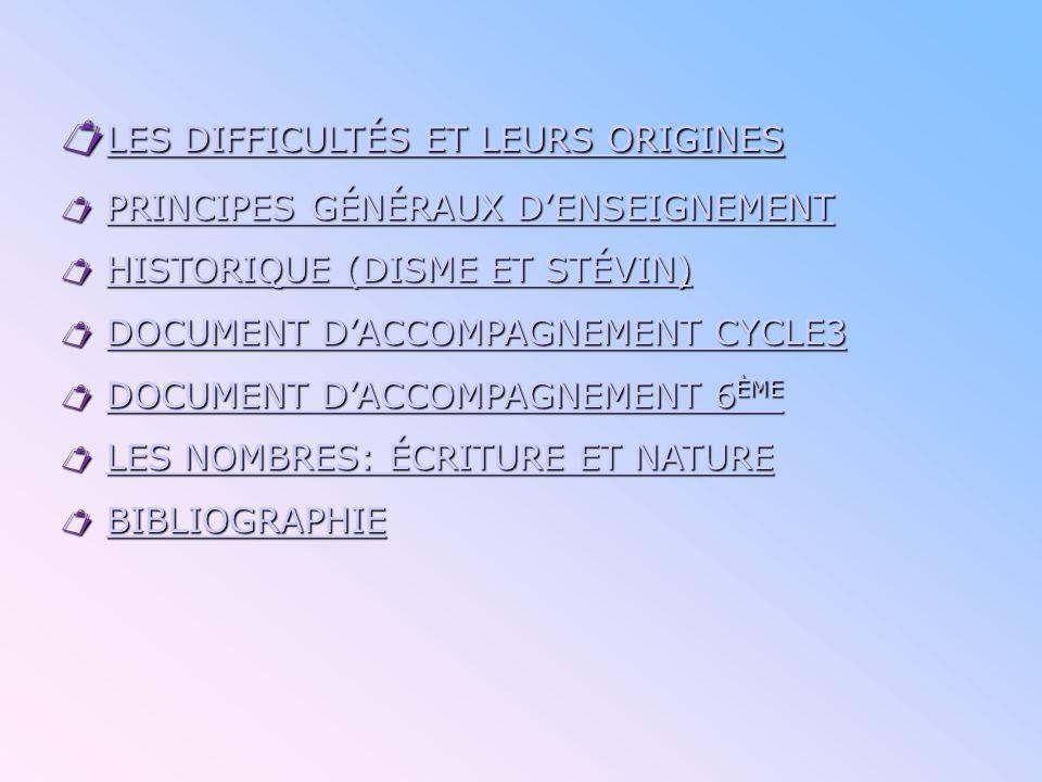LES DIFFICULTÉS ET LEURS ORIGINES  PRINCIPES GÉNÉRAUX D'ENSEIGNEMENT