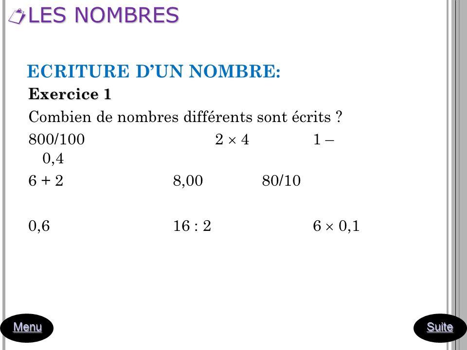 LES NOMBRES ECRITURE D'UN NOMBRE: Exercice 1