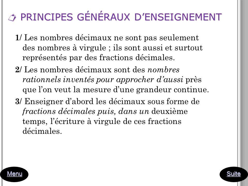  PRINCIPES GÉNÉRAUX D'ENSEIGNEMENT