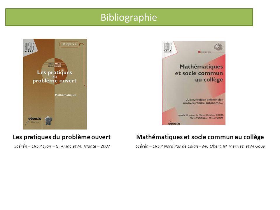 Bibliographie Les pratiques du problème ouvert Mathématiques et socle commun au collège.