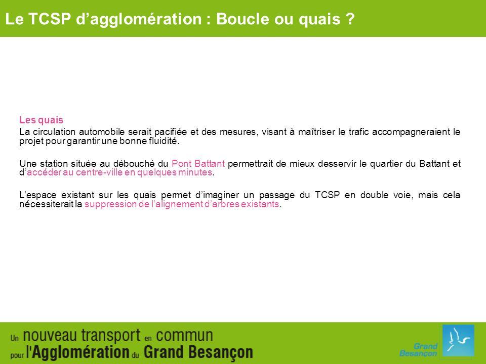 Le TCSP d'agglomération : Boucle ou quais