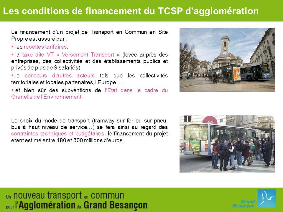 Les conditions de financement du TCSP d'agglomération