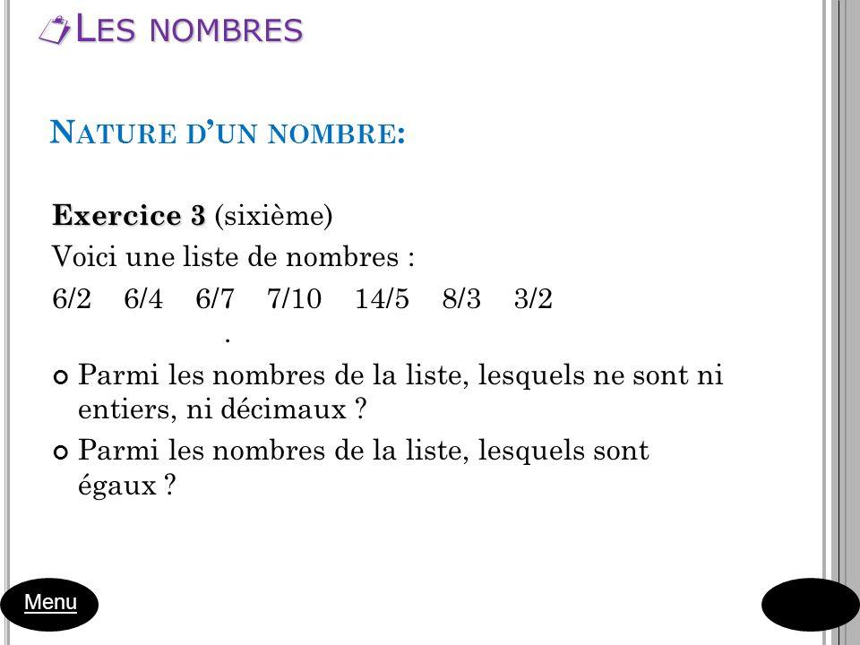 Les nombres Nature d'un nombre: Exercice 3 (sixième)