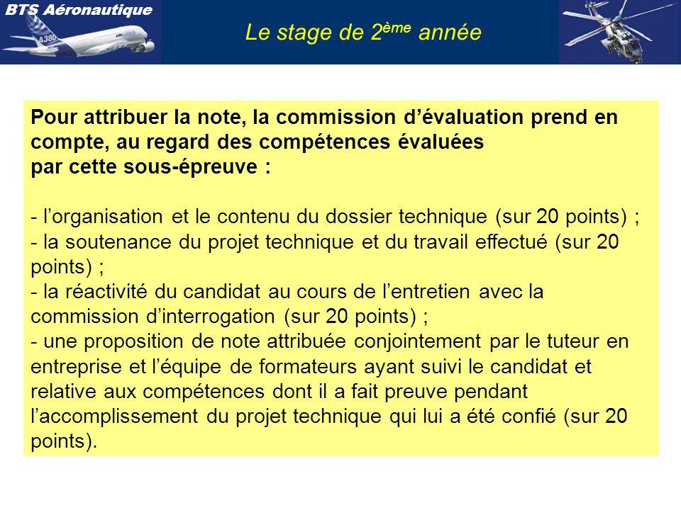 Le stage de 2ème année Pour attribuer la note, la commission d'évaluation prend en compte, au regard des compétences évaluées.