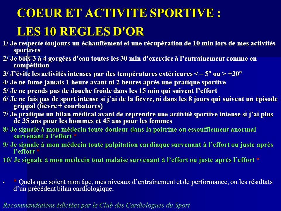 COEUR ET ACTIVITE SPORTIVE : LES 10 REGLES D OR