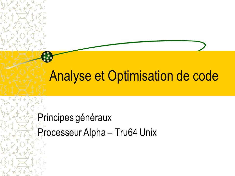 Analyse et Optimisation de code