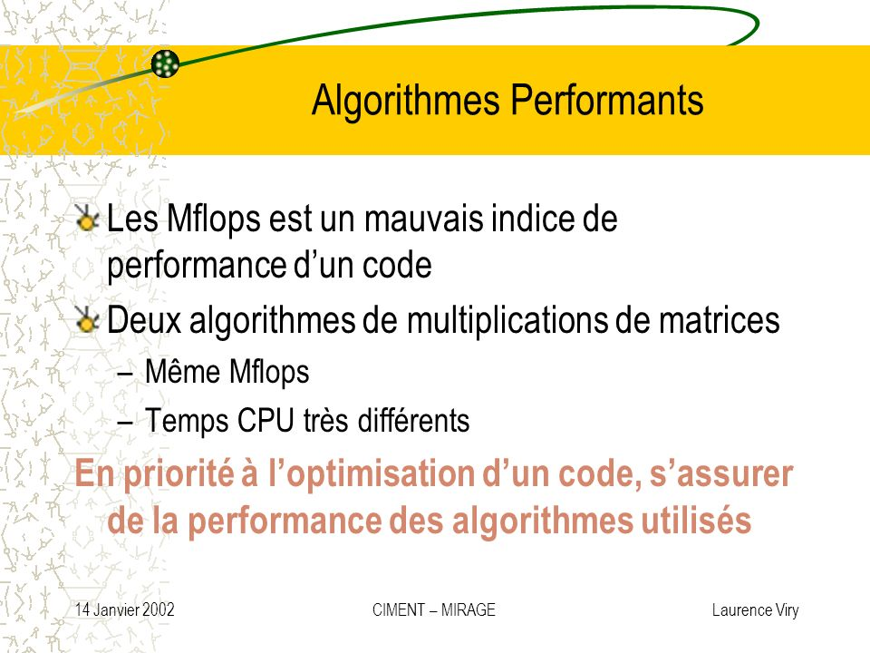 Algorithmes Performants