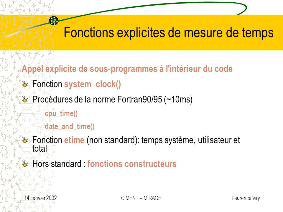 Fonctions explicites de mesure de temps