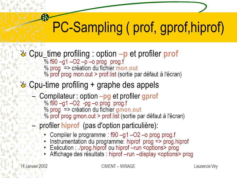 PC-Sampling ( prof, gprof,hiprof)