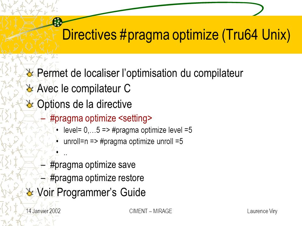 Directives #pragma optimize (Tru64 Unix)