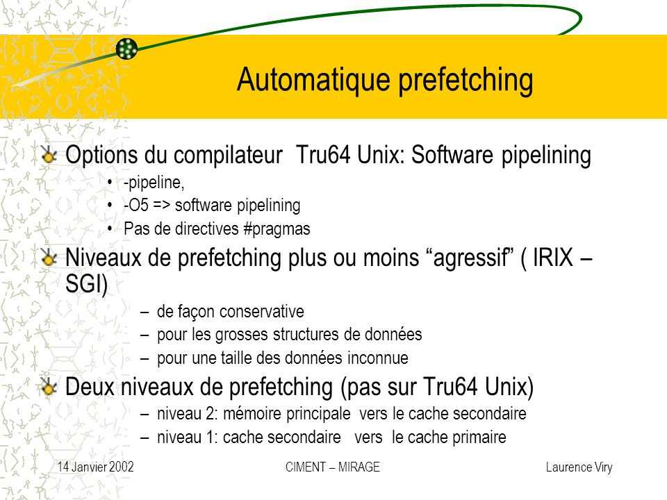 Automatique prefetching