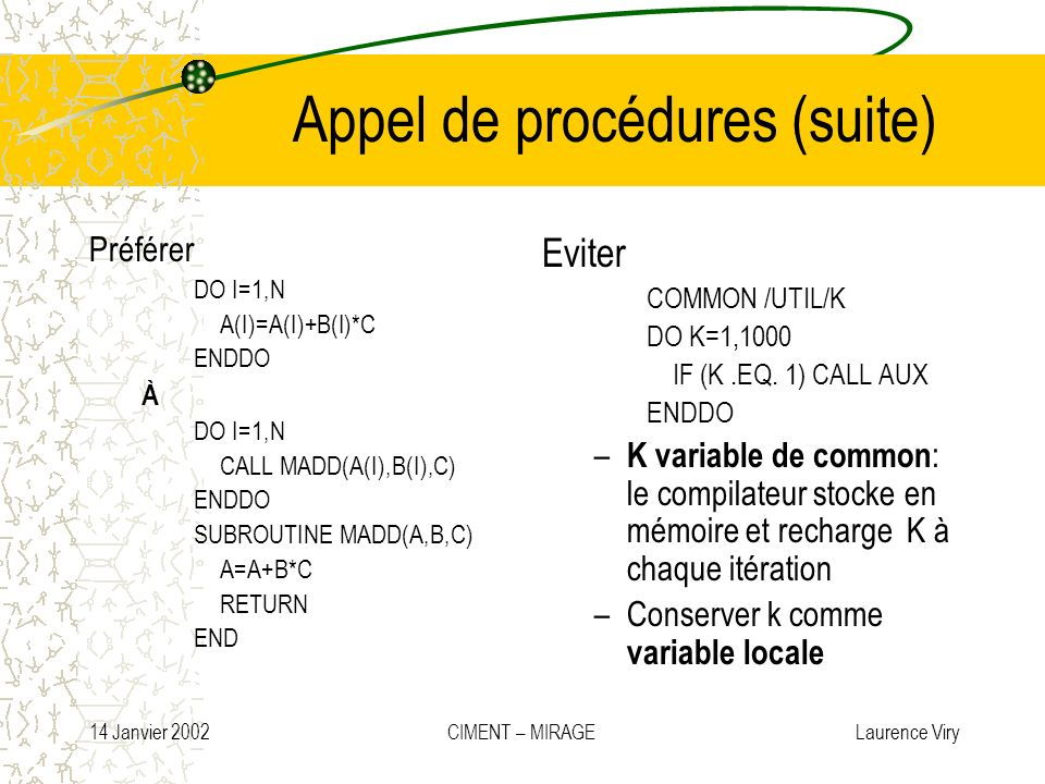 Appel de procédures (suite)