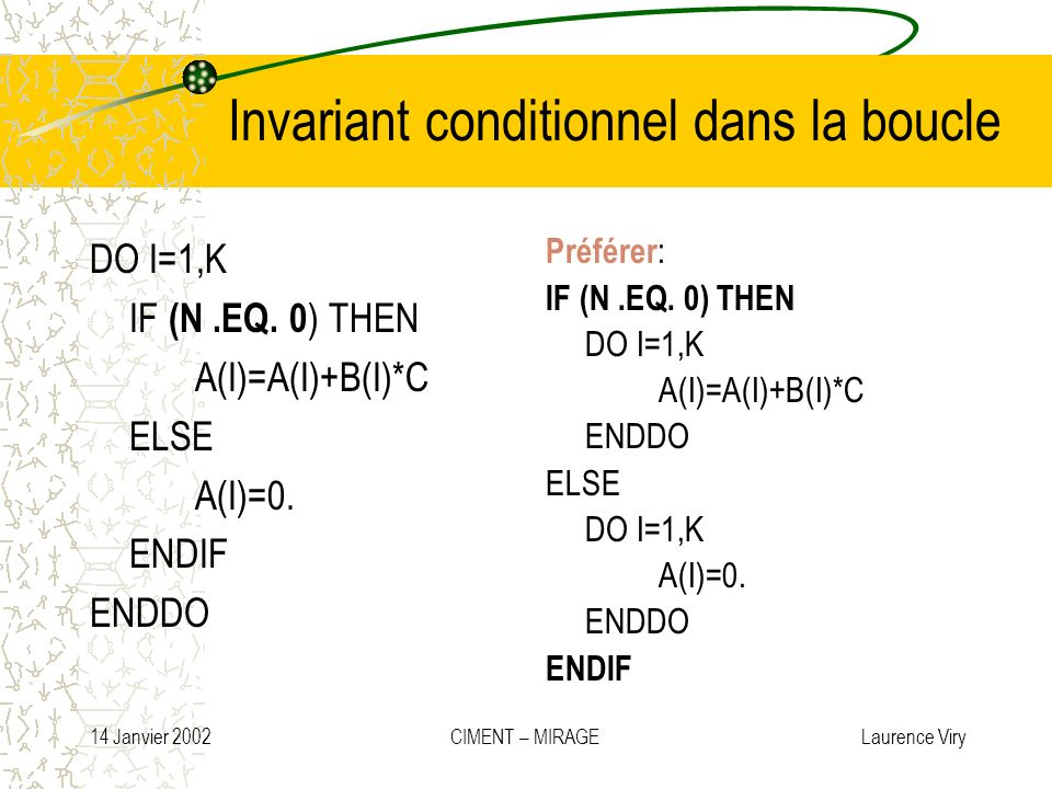 Invariant conditionnel dans la boucle