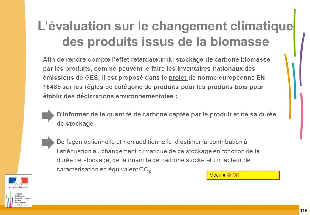 L'évaluation sur le changement climatique des produits issus de la biomasse