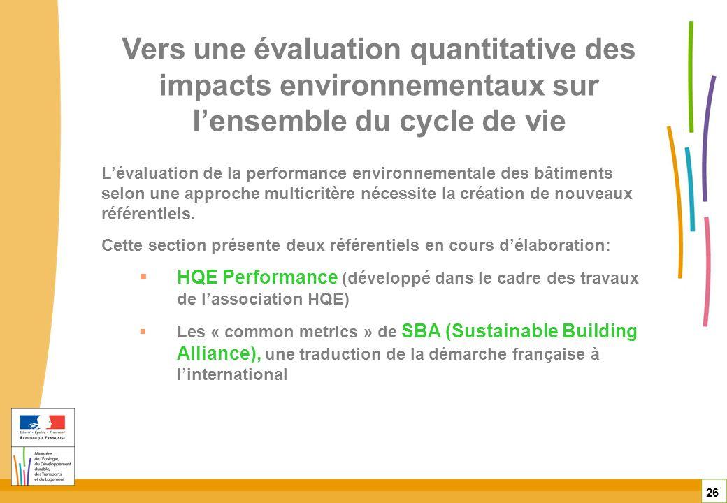 Vers une évaluation quantitative des impacts environnementaux sur l'ensemble du cycle de vie