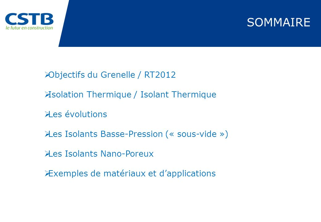 SOMMAIRE Objectifs du Grenelle / RT2012