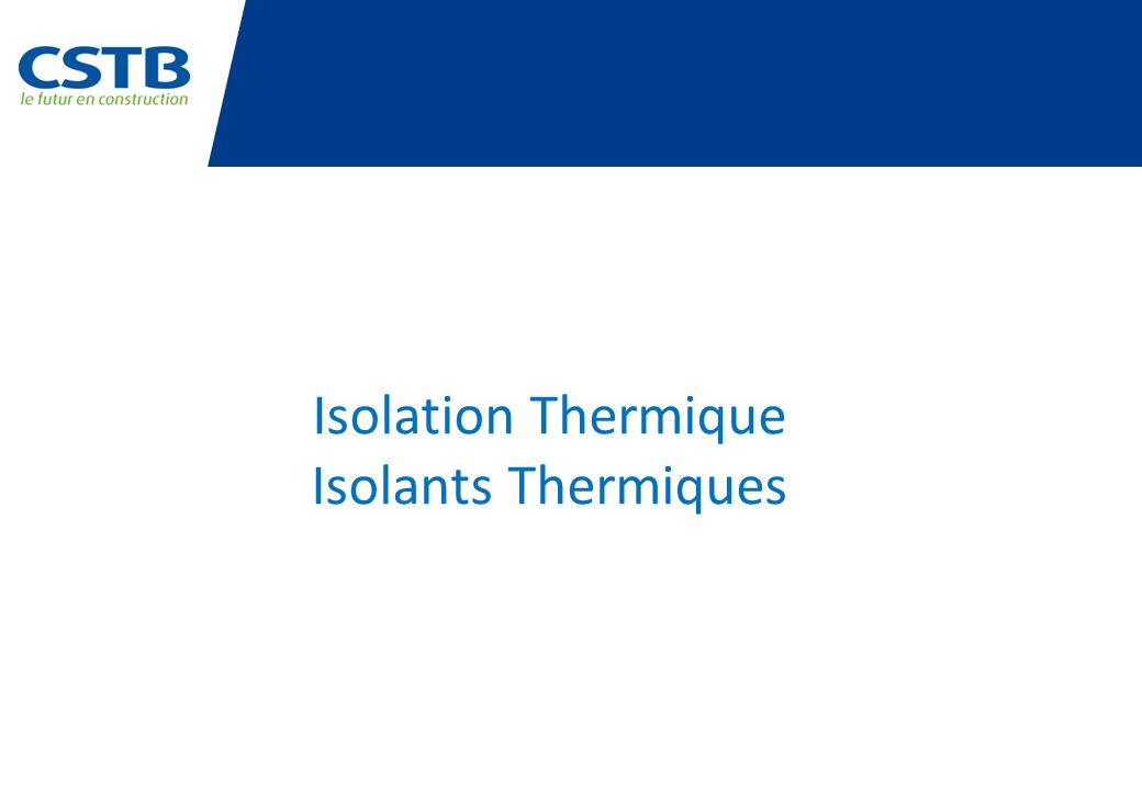 Isolation Thermique Isolants Thermiques