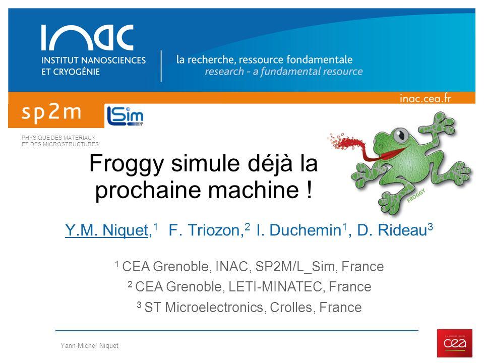 Froggy simule déjà la prochaine machine !