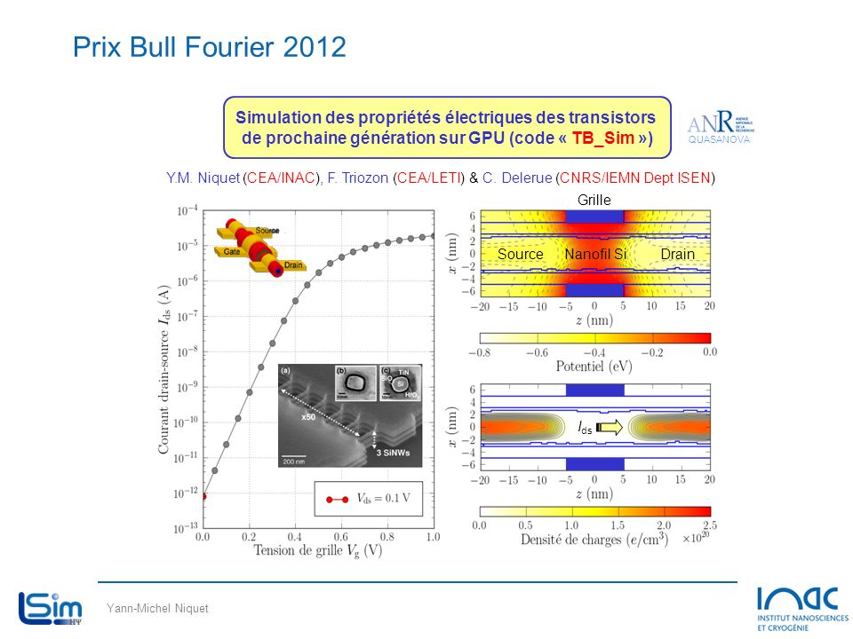 Prix Bull Fourier 2012 Simulation des propriétés électriques des transistors de prochaine génération sur GPU (code « TB_Sim »)
